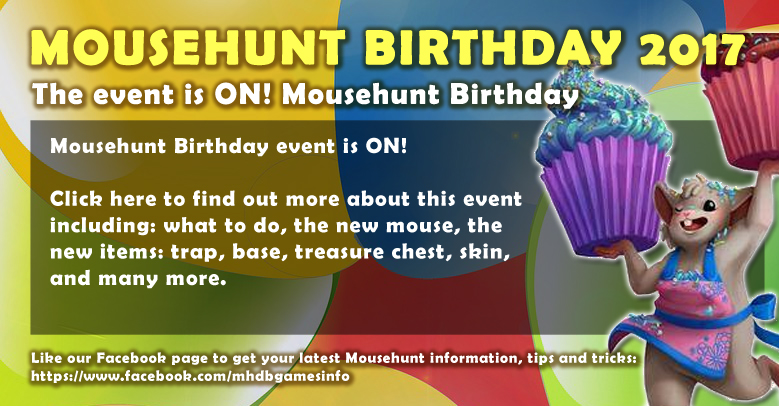 Mousehunt Birthday 2017 Event Guide