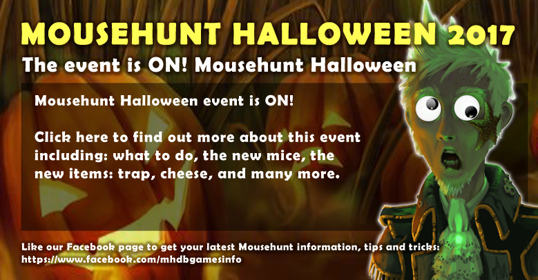Mousehunt Halloween 2017 Event Guide